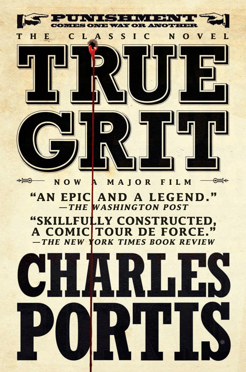 True Grit - Charles Portis (book and new movie) - Love ...