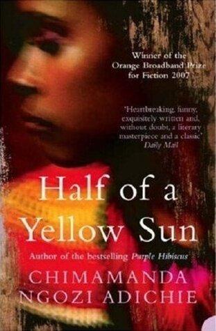 Half of a Yellow Sun by Chimamanda Ngozi Adichie — allie's reading hole